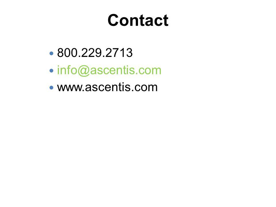 Contact 800.229.2713 info@ascentis.com www.ascentis.com