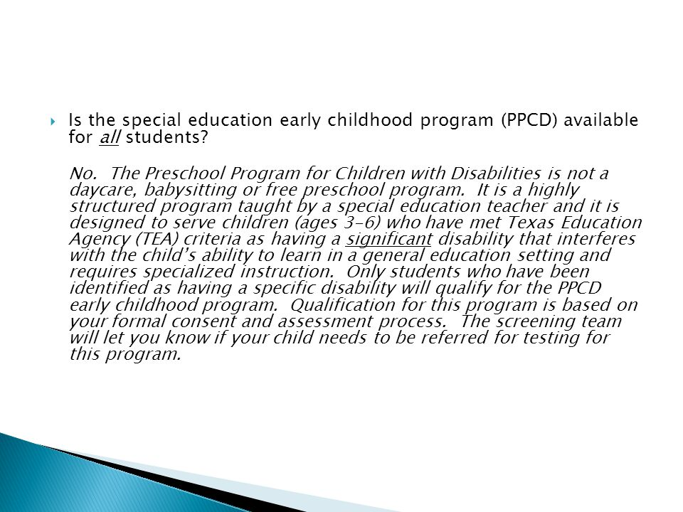 Is the special education early childhood program (PPCD) available for all students