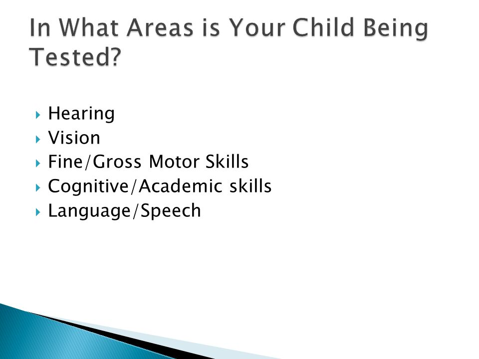 In What Areas is Your Child Being Tested