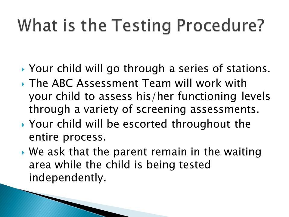What is the Testing Procedure