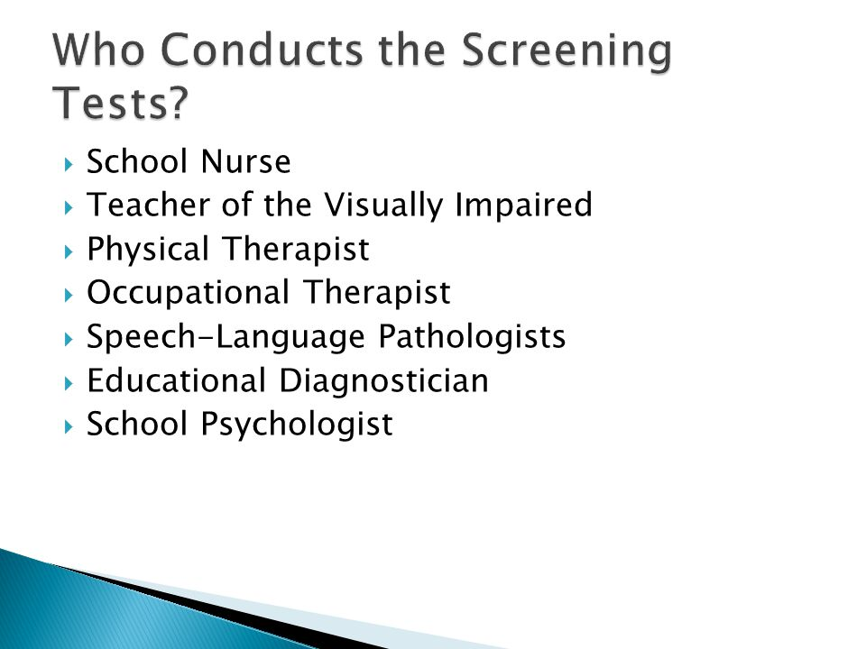 Who Conducts the Screening Tests