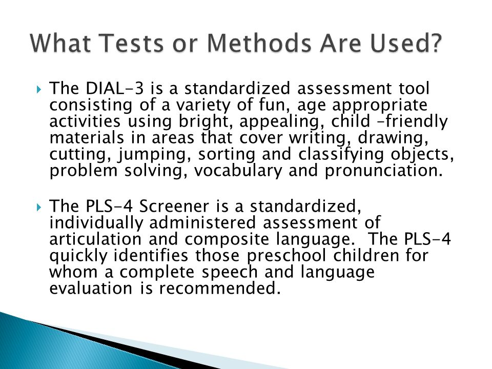 What Tests or Methods Are Used