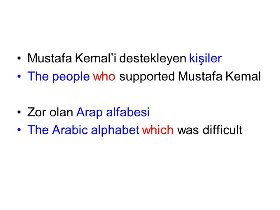 Mustafa Kemal'i destekleyen kişiler