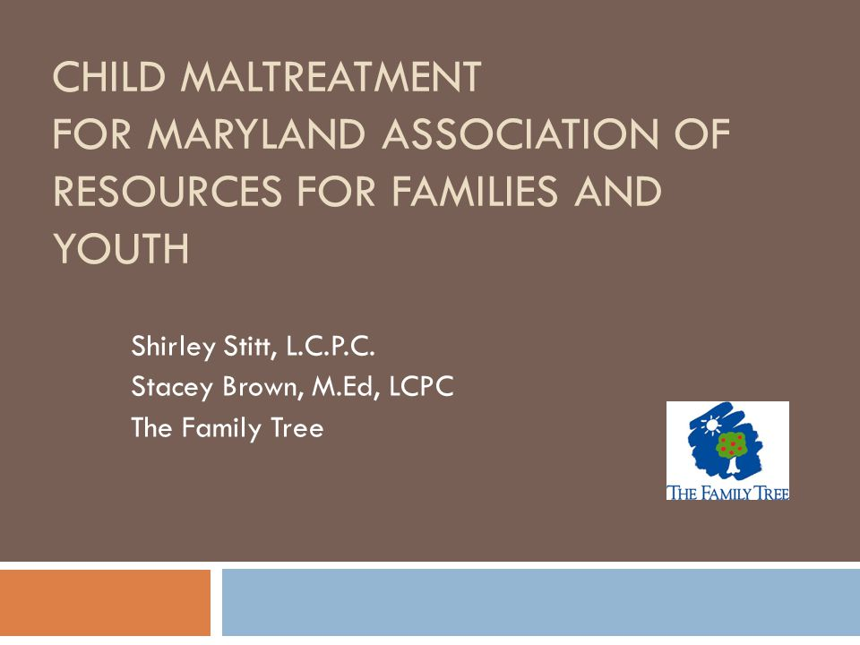 Shirley Stitt, L.C.P.C. Stacey Brown, M.Ed, LCPC The Family Tree