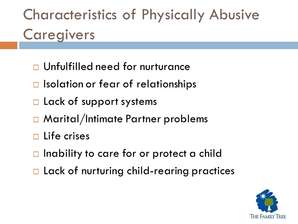 Characteristics of Physically Abusive Caregivers