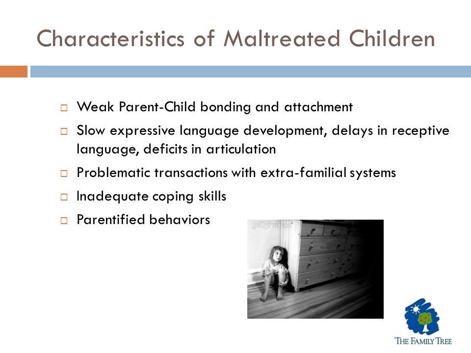 Characteristics of Maltreated Children