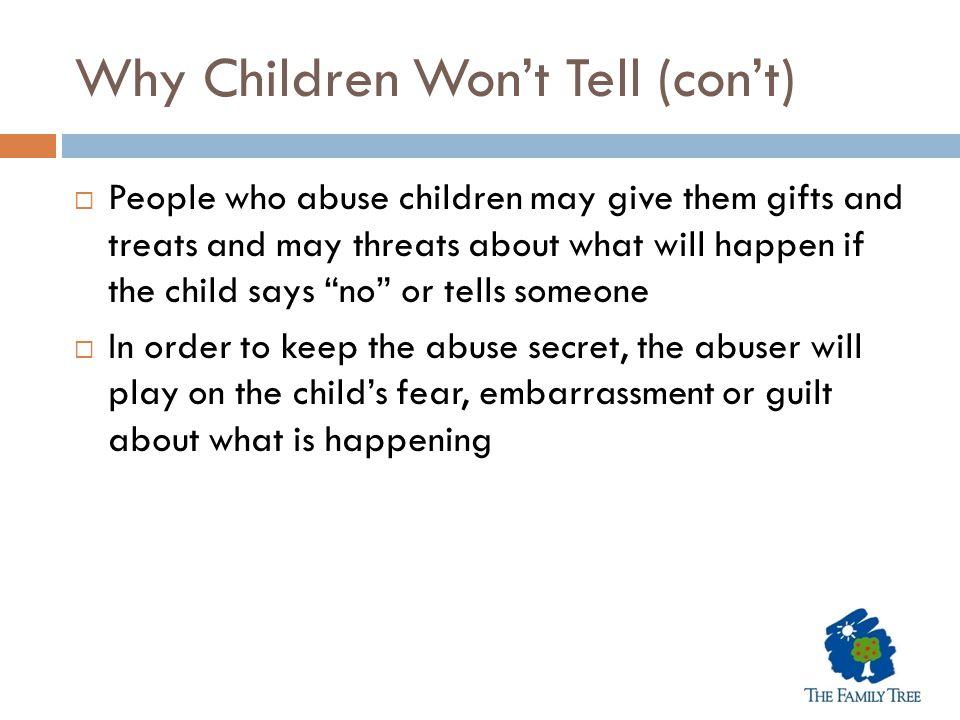 Why Children Won't Tell (con't)
