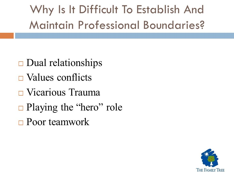 Why Is It Difficult To Establish And Maintain Professional Boundaries