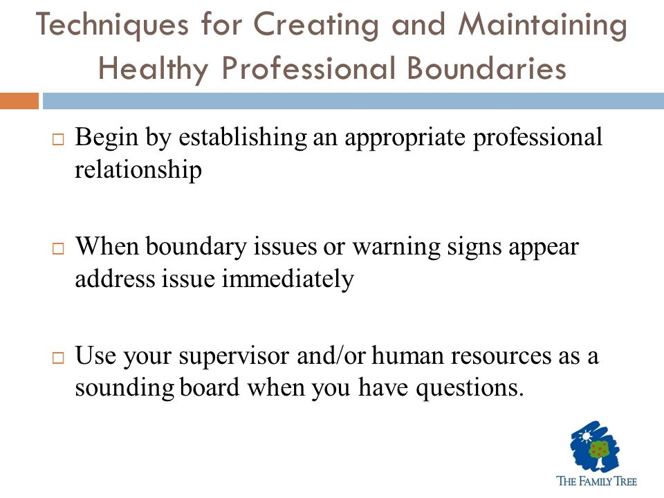 Techniques for Creating and Maintaining Healthy Professional Boundaries