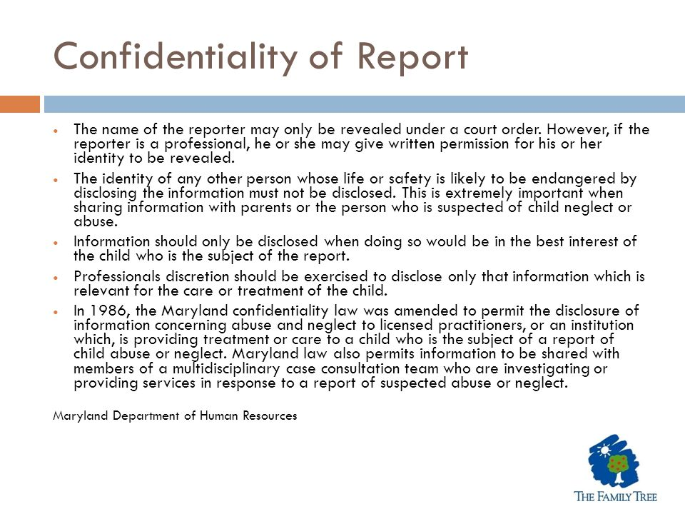 Confidentiality of Report