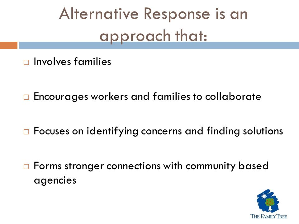 Alternative Response is an approach that: