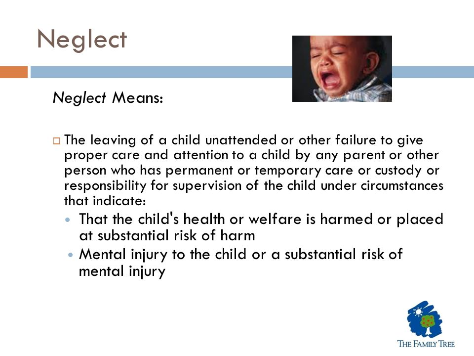 Neglect Neglect Means: