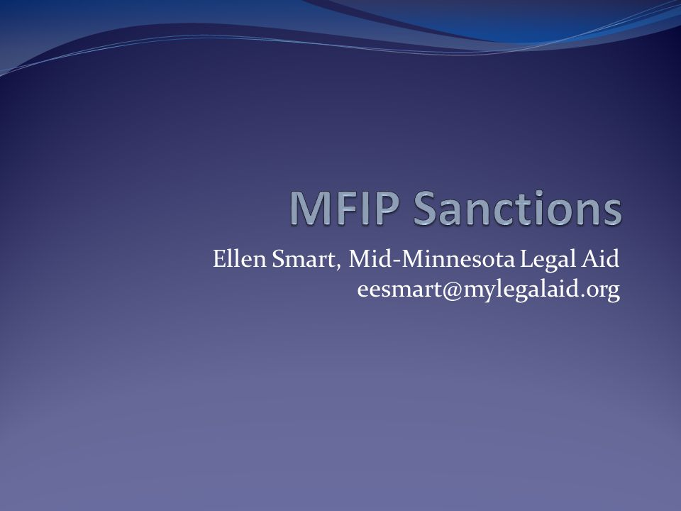 Ellen Smart, Mid-Minnesota Legal Aid eesmart@mylegalaid.org