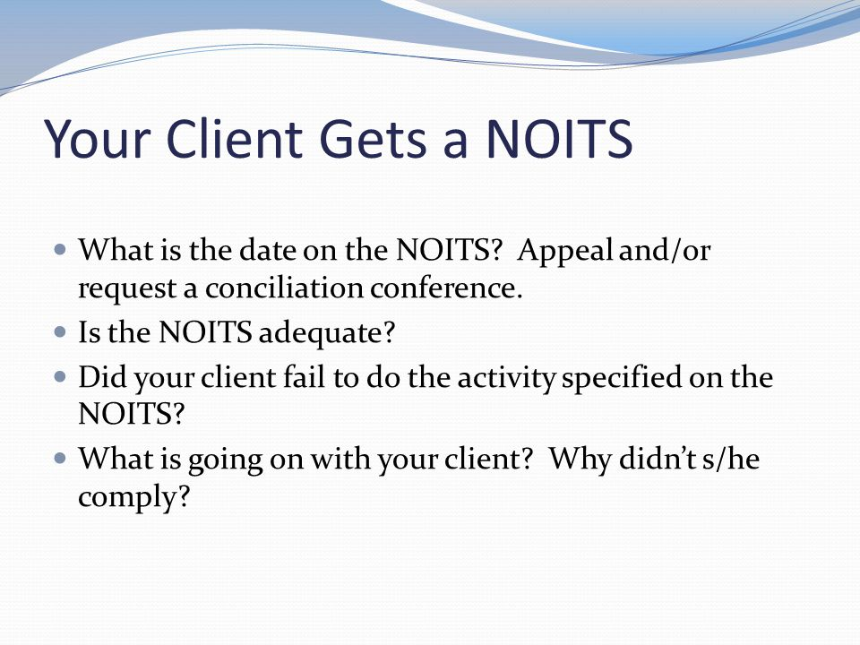 Your Client Gets a NOITS