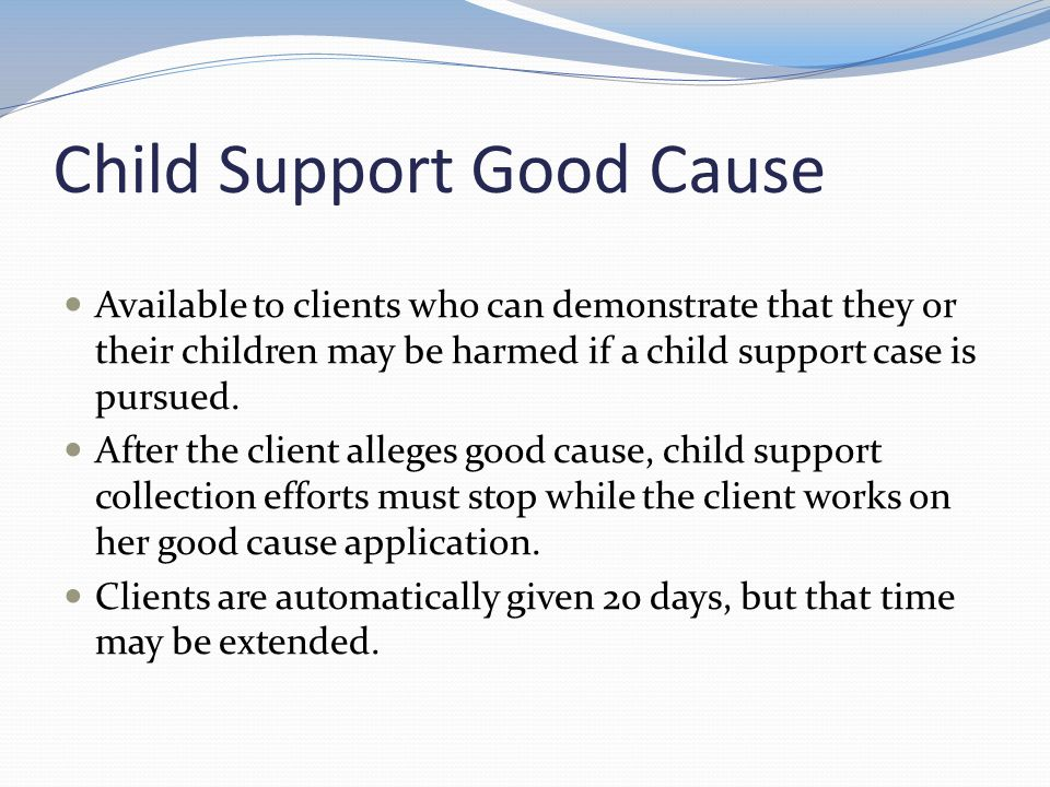 Child Support Good Cause