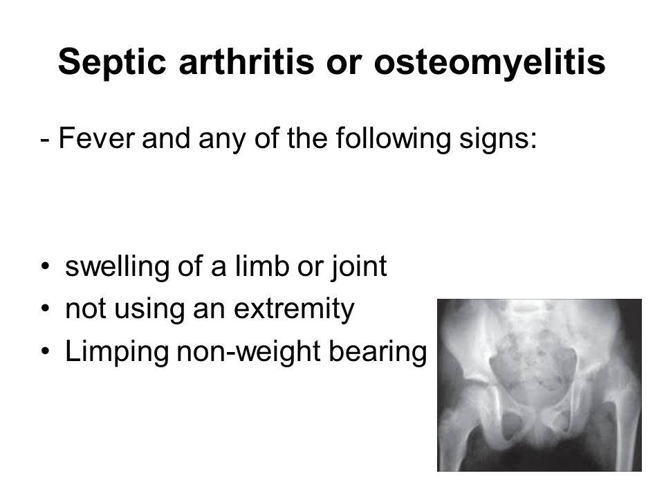 Septic arthritis or osteomyelitis