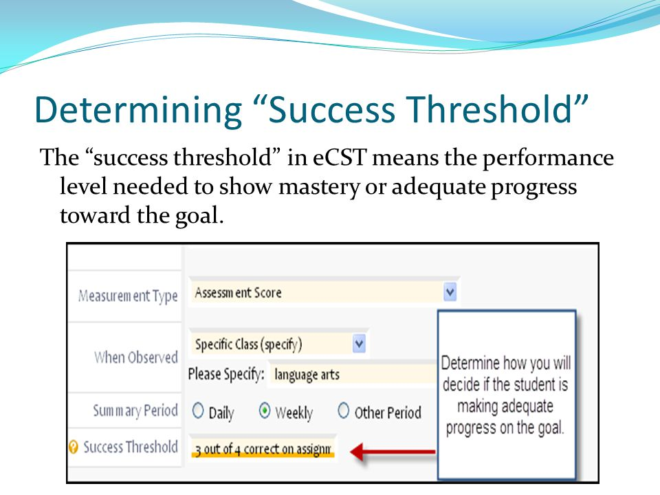Determining Success Threshold