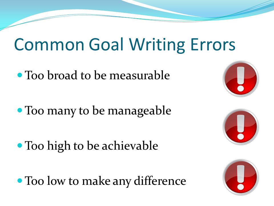 Common Goal Writing Errors