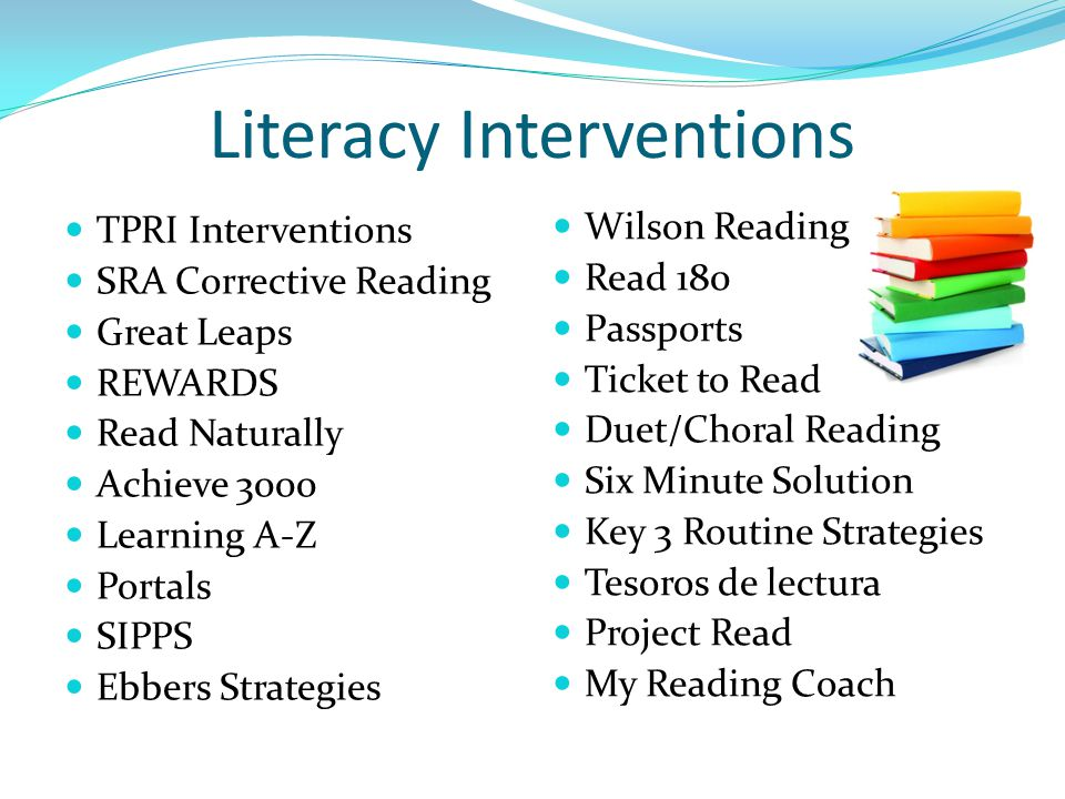 Literacy Interventions