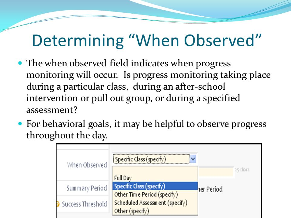 Determining When Observed