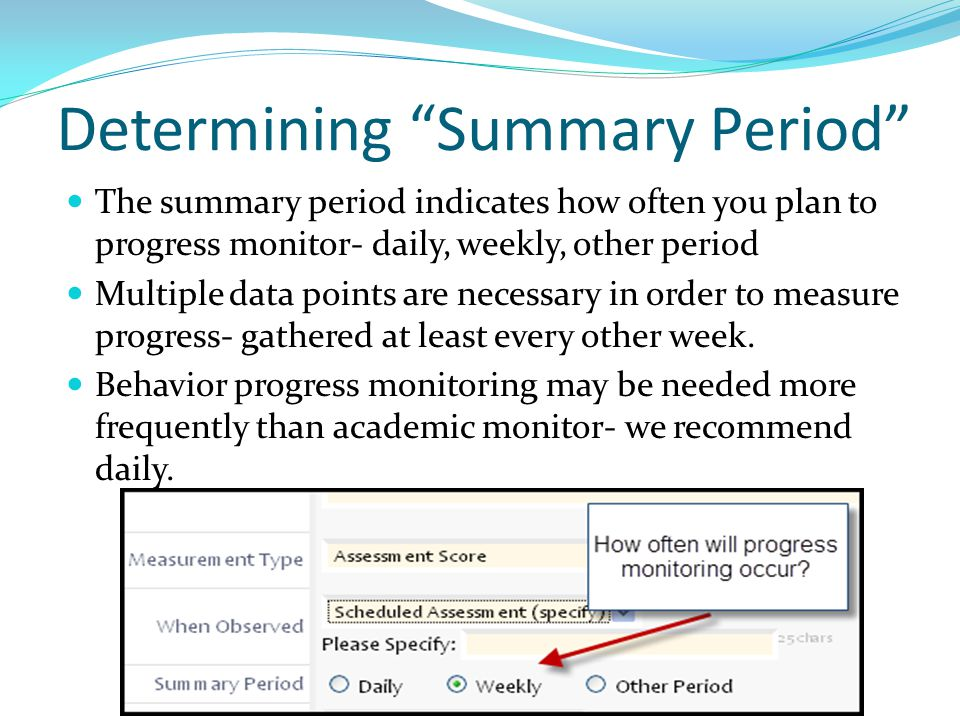 Determining Summary Period
