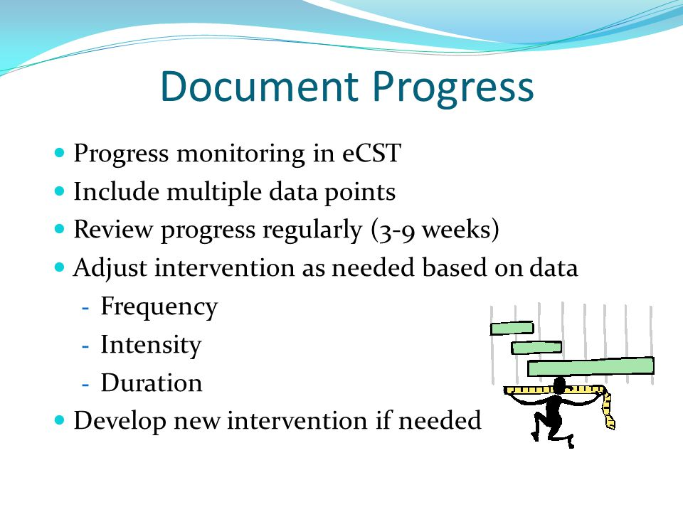 Document Progress Progress monitoring in eCST