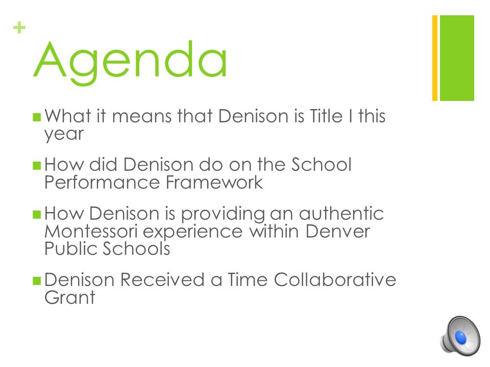 Agenda What it means that Denison is Title I this year