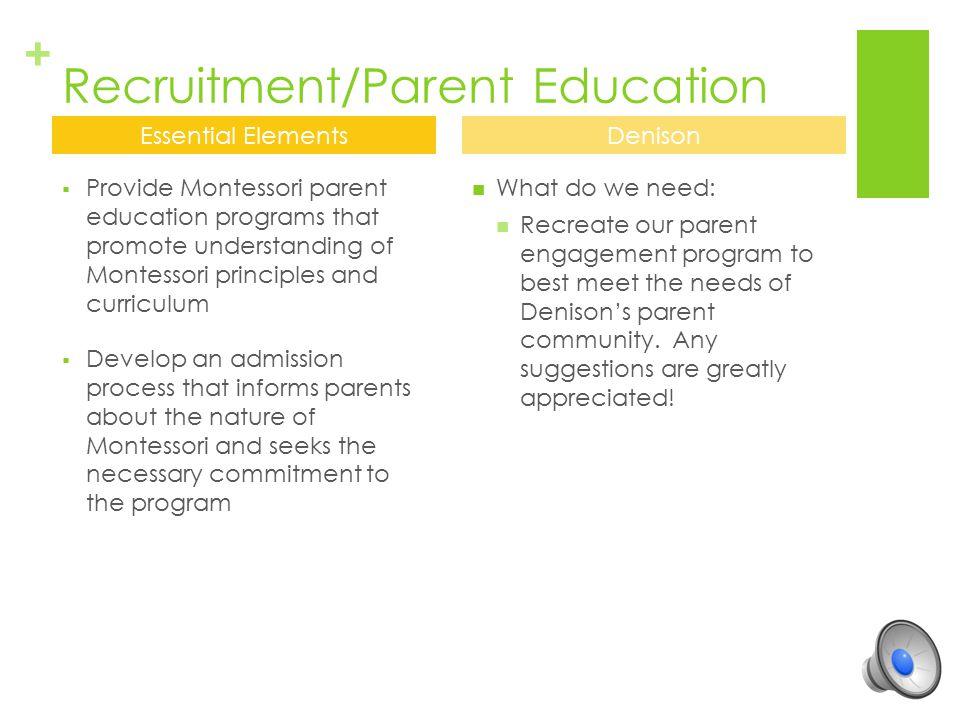 Recruitment/Parent Education