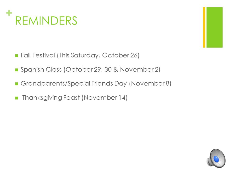 REMINDERS Fall Festival (This Saturday, October 26)