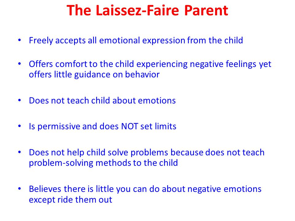 The Laissez-Faire Parent