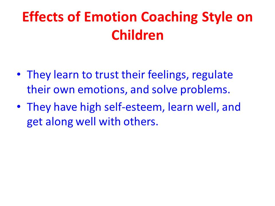 Effects of Emotion Coaching Style on Children