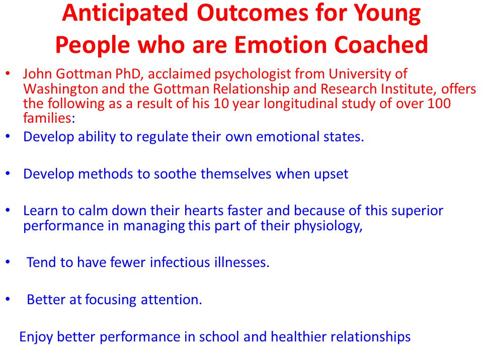 Anticipated Outcomes for Young People who are Emotion Coached