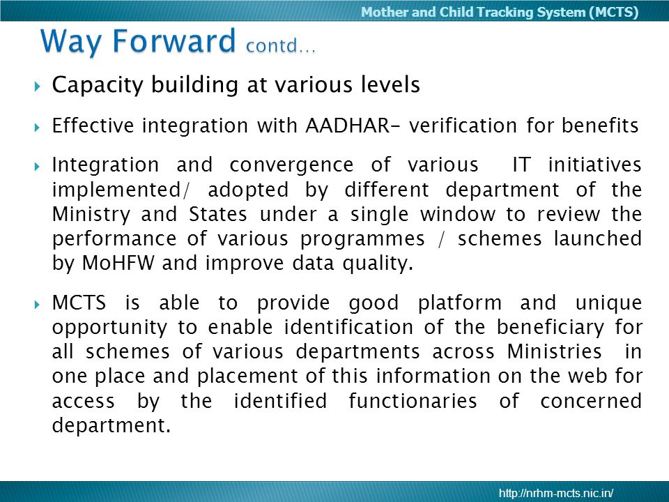 Way Forward contd… Capacity building at various levels