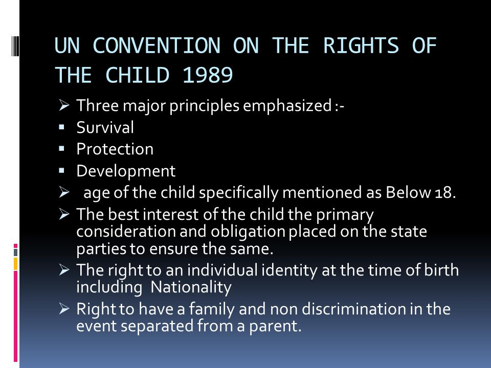UN CONVENTION ON THE RIGHTS OF THE CHILD 1989