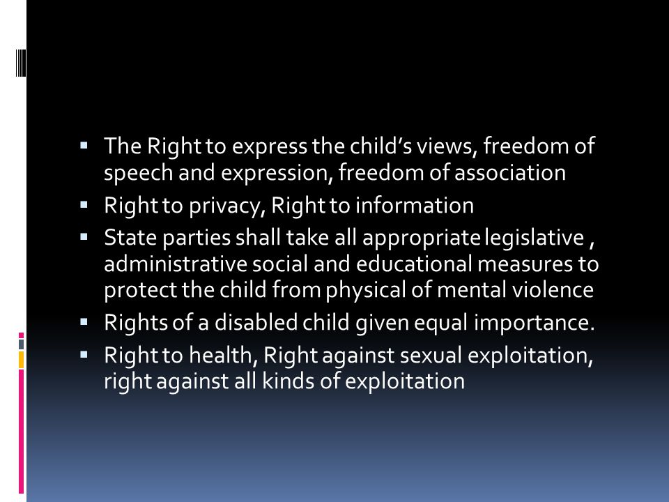 The Right to express the child's views, freedom of speech and expression, freedom of association