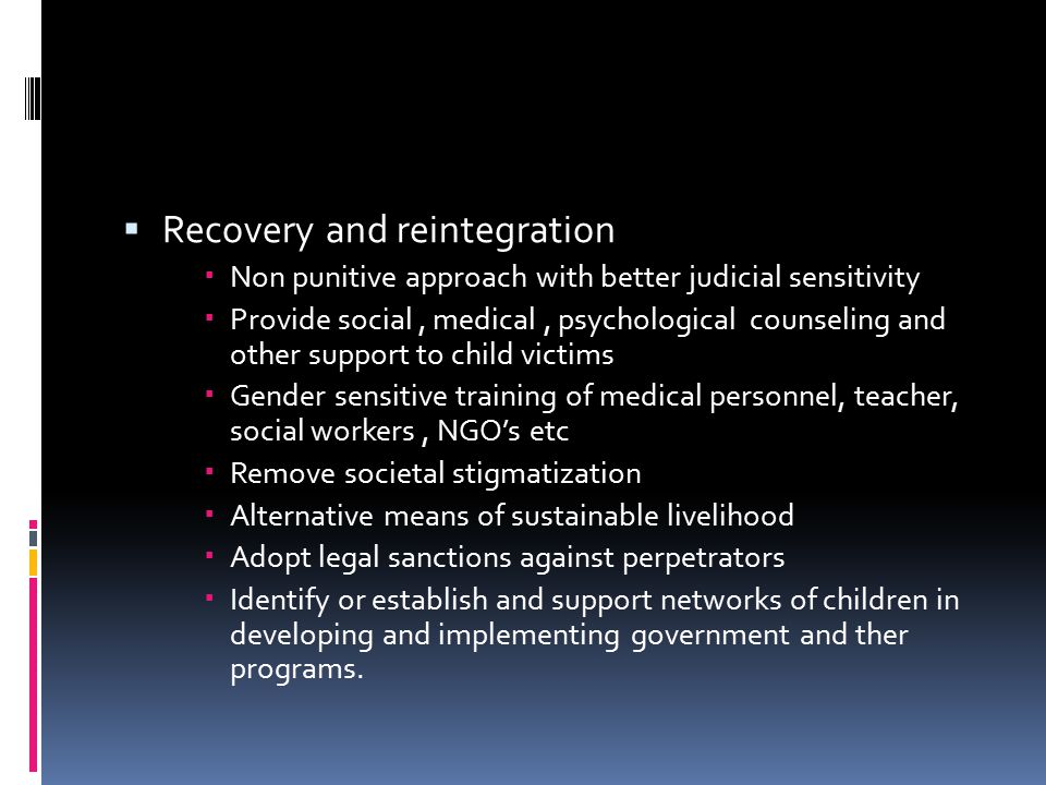 Recovery and reintegration