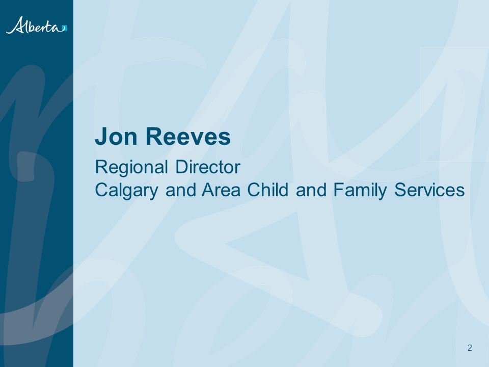Jon Reeves Regional Director Calgary and Area Child and Family Services