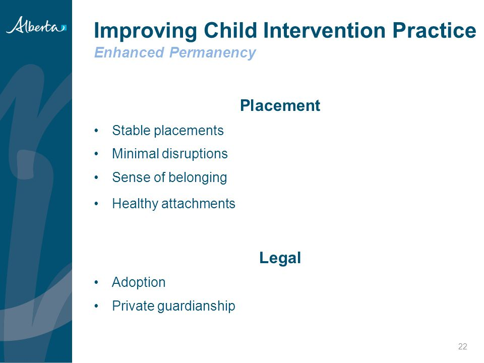 Improving Child Intervention Practice Enhanced Permanency
