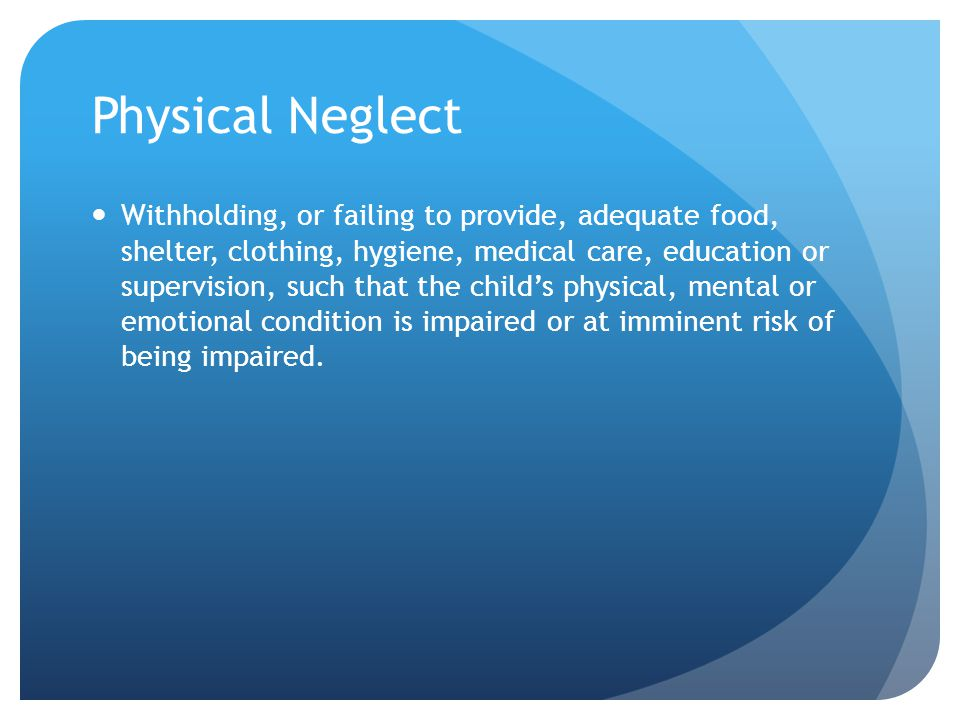 Physical Neglect