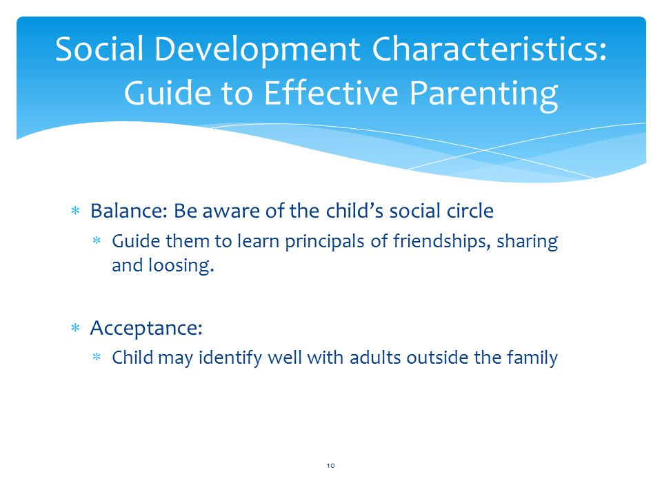 Social Development Characteristics: Guide to Effective Parenting