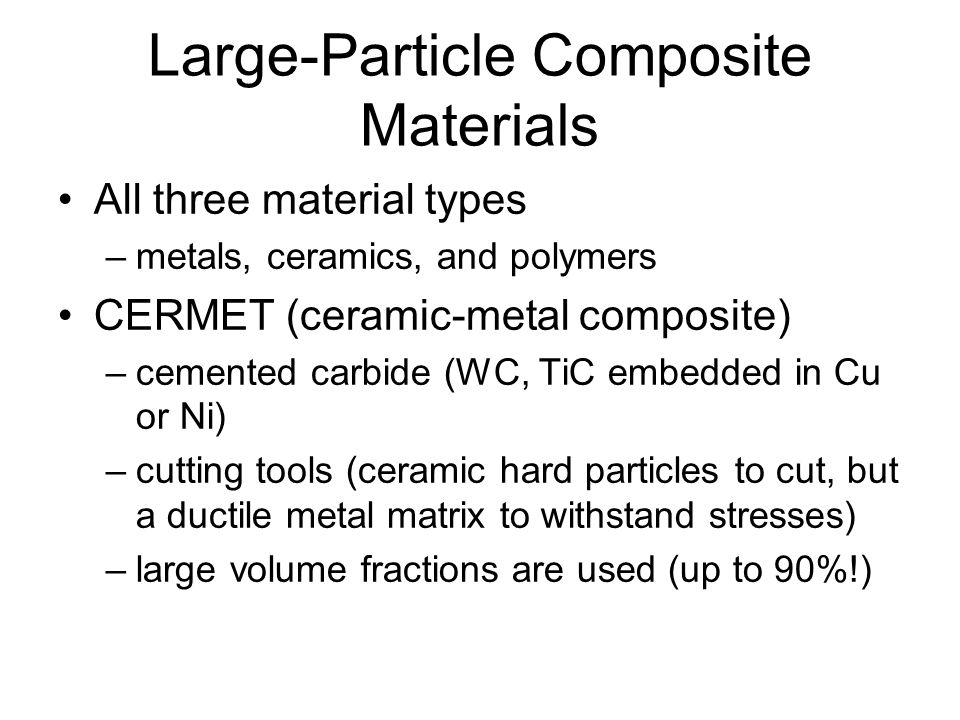 Large-Particle Composite Materials