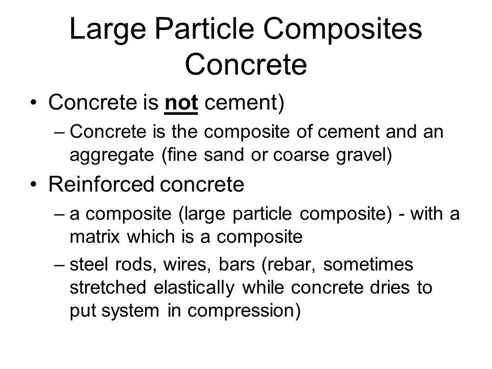 Large Particle Composites Concrete
