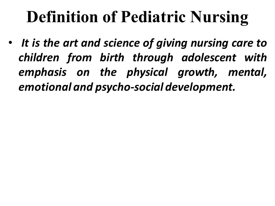 Definition of Pediatric Nursing