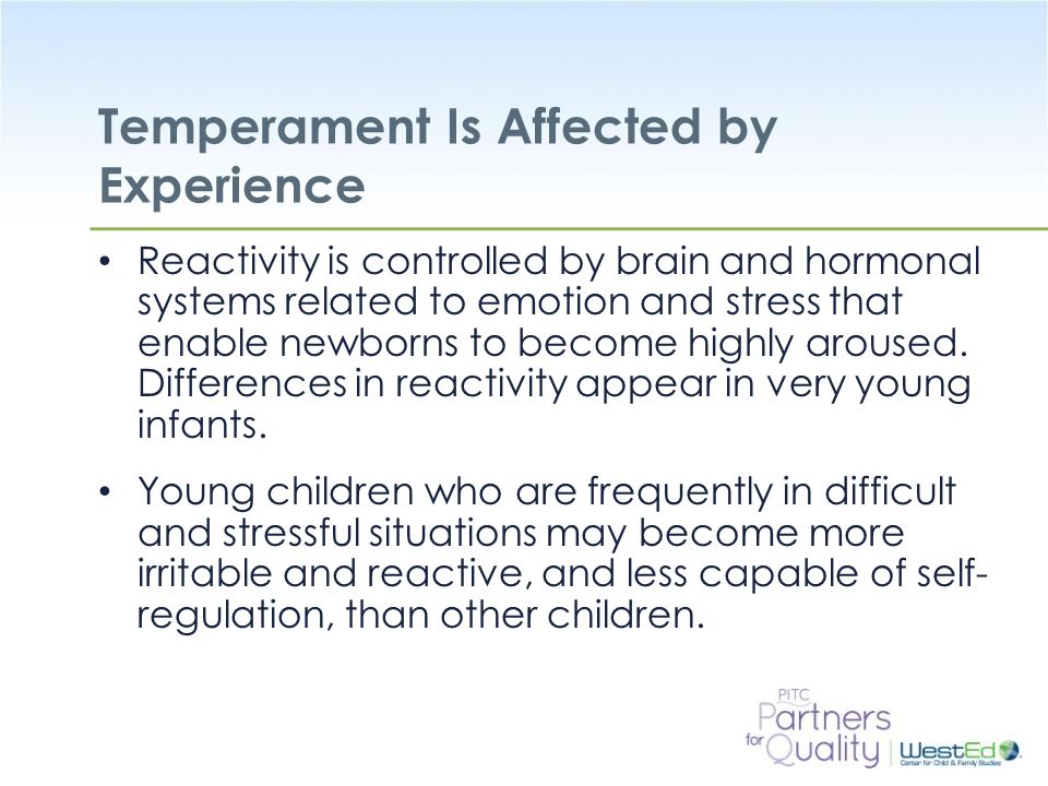 Temperament Is Affected by Experience