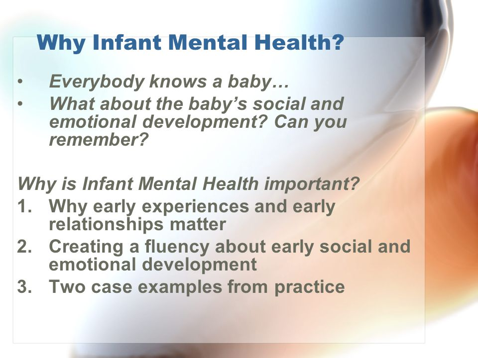 Why Infant Mental Health