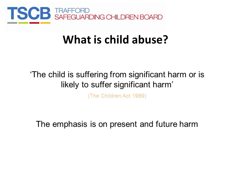 The emphasis is on present and future harm