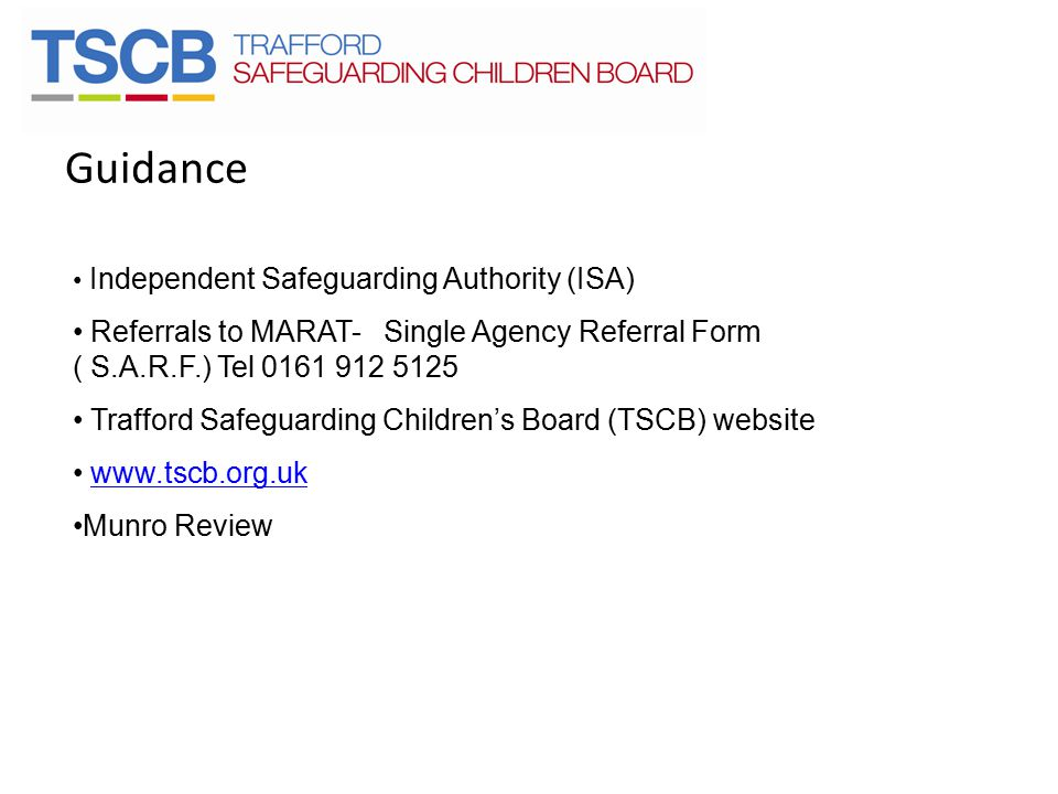 Guidance Independent Safeguarding Authority (ISA) Referrals to MARAT- Single Agency Referral Form ( S.A.R.F.) Tel 0161 912 5125.