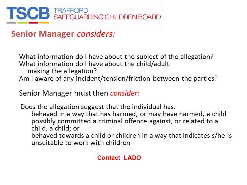 Senior Manager considers: