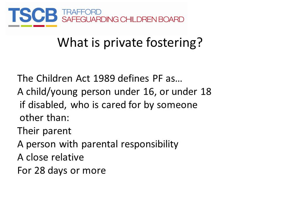 What is private fostering