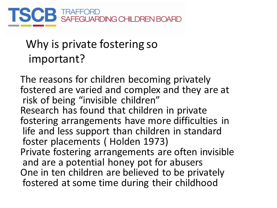 Why is private fostering so important